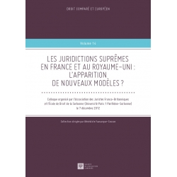 LES JURIDICTIONS SUPRÊMES EN FRANCE ET AU ROYAUME-UNI : L'APPARITION DE NOUVEAUX MODÈLES ?