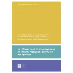 E-livre : La réforme du droit des obligations en France : regard de l'autre côté des Pyrénées
