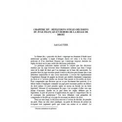 Chapitre XIV : réflexions sur les décisons du juge français en dehors de la règle de droit - GAUTIER