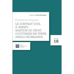 Livre - Le contrat civil à Jersey : Bastion du droit coutumier en terre anglo-normande