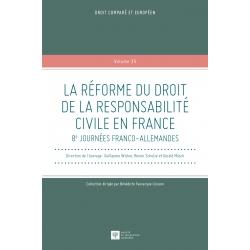 La réforme du droit de la responsabilité civile en France
