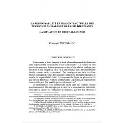 La responsabilité extracontractuelle des personnes morales et de leurs dirigeants (cas allemand) - TEICHMANN