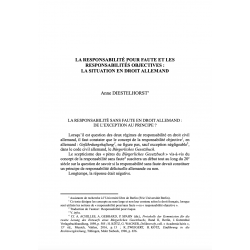 La responsabilité pour faute et les responsabilités objectives : la situation en droit allemand - DIESTELHORST