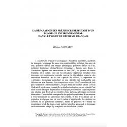 La réparation des préjudices résultant d'un dommage environnemental (...) - CACHARD