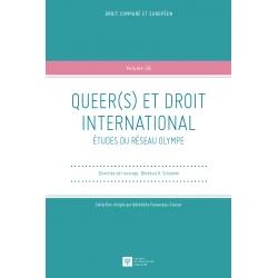 Queer(s) et droit international, études du réseau Olympe