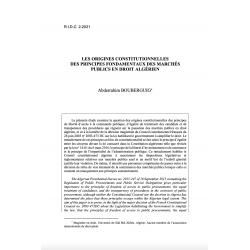 Les origines constitutionnelles des principes fondamentaux des marchés publics en droit algérien - BOUBERGUIG
