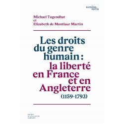 Les droits du genre humain : la liberté en France et en Angleterre (1159-1793)
