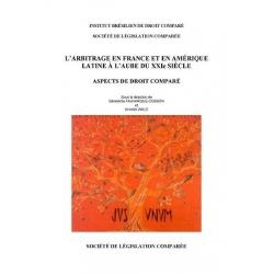 Livre - L'arbitrage en France et en Amérique latine à l'aube du XXIème siècle