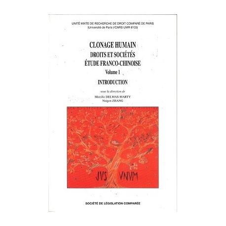 Livre - Clonage humain - Droits et Sociétés (Volume 1)
