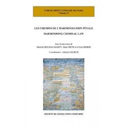 Livre - Les chemins de l'harmonisation pénale (Harmonising criminal law)