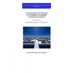 Livre - Les procédures administratives et le contrôle à la lumière de l'expérience européenne en France et en Russie