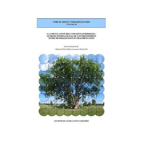 Livre - La circulation des concepts juridiques : Le droit international de l'environnement entre mondialisation et fragmentation