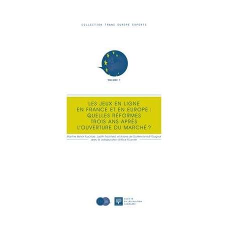 Livre - Les jeux en ligne en France et en Europe : Quelles réformes trois ans après l'ouverture du marché ?