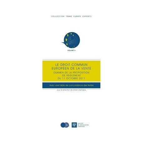 Le Droit Commun Europeen De La Vente Trans Europe Experts Volume 6