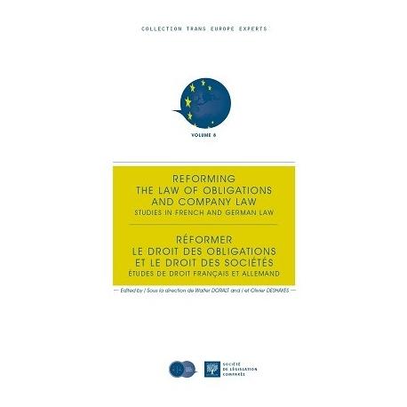 Livre - Réformer le droit des obligations et le droit des sociétés - Études de droit français et allemand