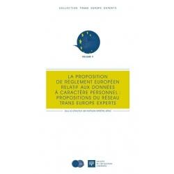 Livre - La proposition de règlement européen relatif aux données à caractère personnel : propositions de Trans Europe Experts