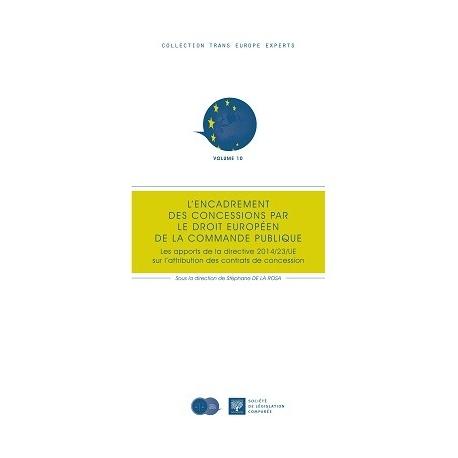 Livre - L'encadrement des concessions par le droit européen de la commande publique