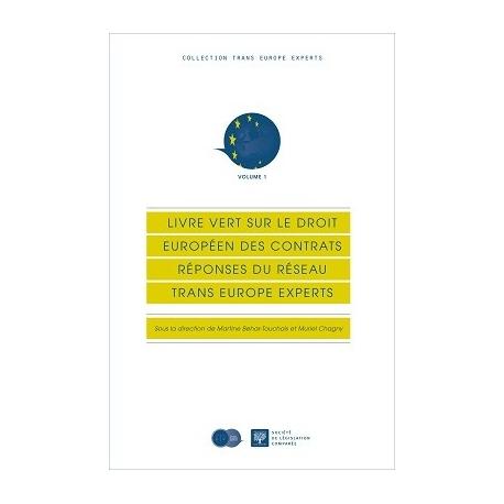 Livre - Livre vert sur le droit européen des contrats : Réponses du réseau Trans Europe Experts
