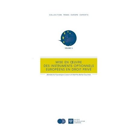 Livre - Mise en œuvre des instruments optionnels européens en droit privé