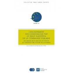E-Livre - L'encadrement des concessions par le droit européen de la commande publique