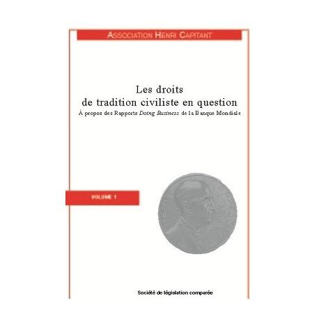 Livre - Les droits de traditions civiliste en question (Volume 1)