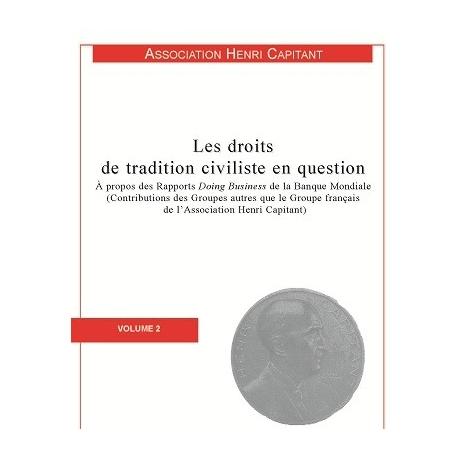 Livre - Les droits de traditions civiliste en question (Volume 2)
