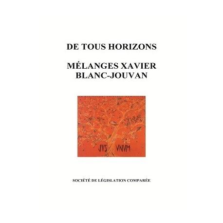 Livre - De tous horizons. Mélanges en l'honneur de Xavier Blanc-Jouvan