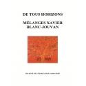 E-Livre - De tous horizons. Mélanges en l'honneur de Xavier Blanc-Jouvan