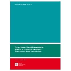 Les services d'intérêt économique général et le marché intérieur : régimes matrimoniaux et cadre juridique européen