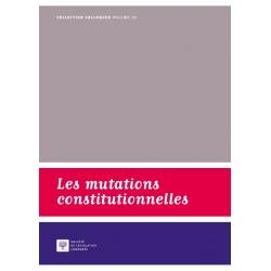 Livre - Les mutations constitutionnelles