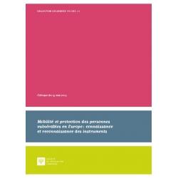 Livre - Mobilité et protection des personnes vulnérables en Europe : connaissance et reconnaissance des instruments