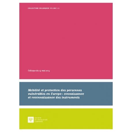 Mobilité et protection des personnes vulnérables en Europe: connaissance et reconnaissance des instruments