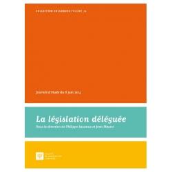 Livre - La législation déléguée