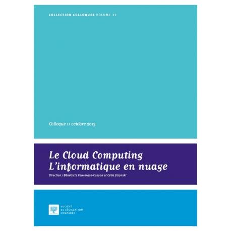 Le cloud computing. L'informatique en nuage