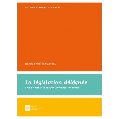 La législation déléguée