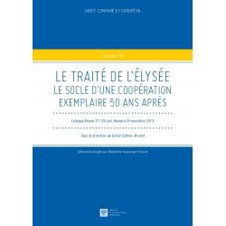 Livre - Le traité de l'Élysée. Le socle d'une coopération exemple 50 ans après