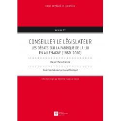 Livre - Conseiller le législateur. Les débats sur la fabrique de la loi en Allemagne