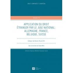 APPLICATION DU DROIT ÉTRANGER PAR LE JUGE NATIONAL : ALLEMAGNE, FRANCE, BELGIQUE, SUISSE