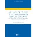 E-Livre - Le traité de l'Élysée. Le socle d'une coopération exemple 50 ans après