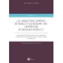 E-Livre - Les juridictions suprêmes en France et au Royaume-Uni: L'apparition de nouveaux modèles ?