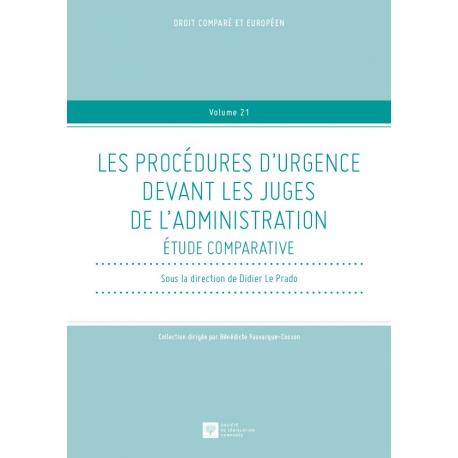 E Livre - Les procédures d'urgence devant les juges de l'administration - Étude comparative