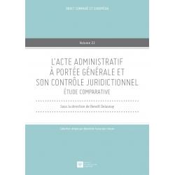 E Livre - L'acte administratif à portée générale et son contrôle juridictionnel - Étude comparative