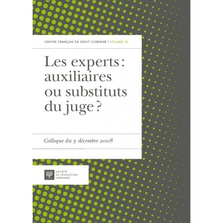 Livre - Les experts : auxiliaires ou substituts du juge ?