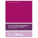 Livre - Le droit public britannique, état des lieux et perspectives