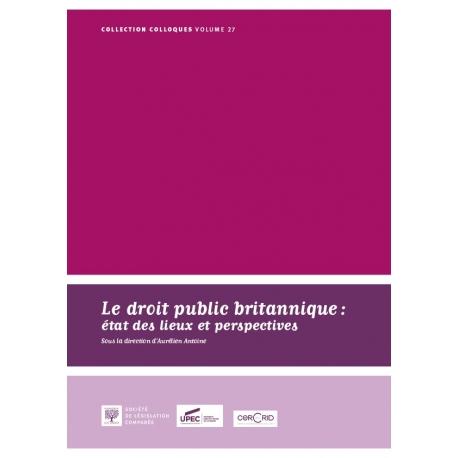 E- livre - Le droit public britannique, état des lieux et perspectives