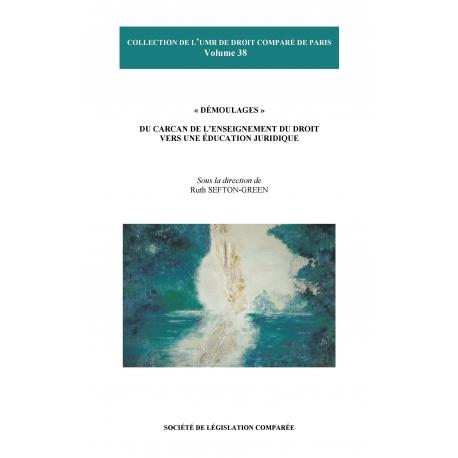 """E - livre - """"Démoulages"""" du carcan de l'enseignement du droit, vers une éducation juridique"""