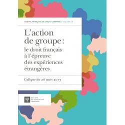 E - livre - L'action de groupe. Le droit français à l'épreuve des expériences étrangères.