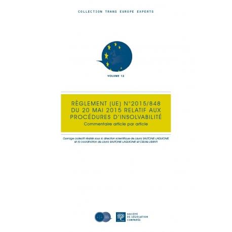 Règlement (UE) N°2015/848 du 20 mai 2015 relatif aux procédures d'insolvabilité