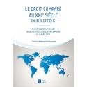 E Livre - Le droit comparé au XXIème siècle: enjeux et défis