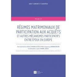 Régimes matrimoniaux de participation aux acquêts et autres mécanismes participatifs entre époux